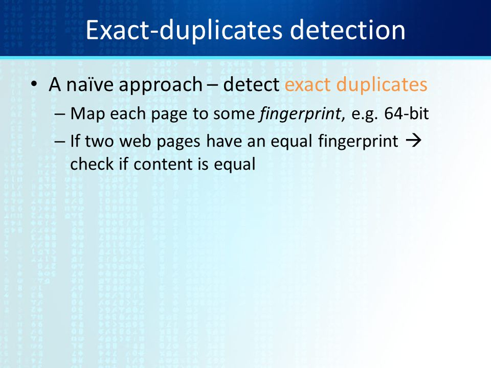 Exact-duplicates detection