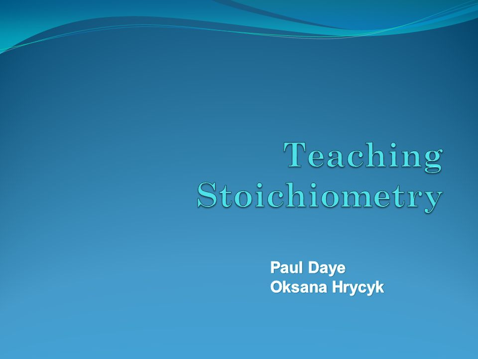 Teaching Stoichiometry