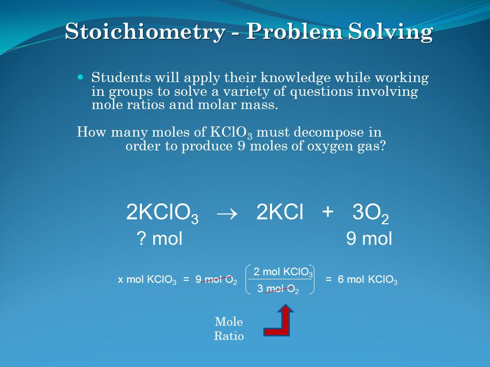 Stoichiometry - Problem Solving