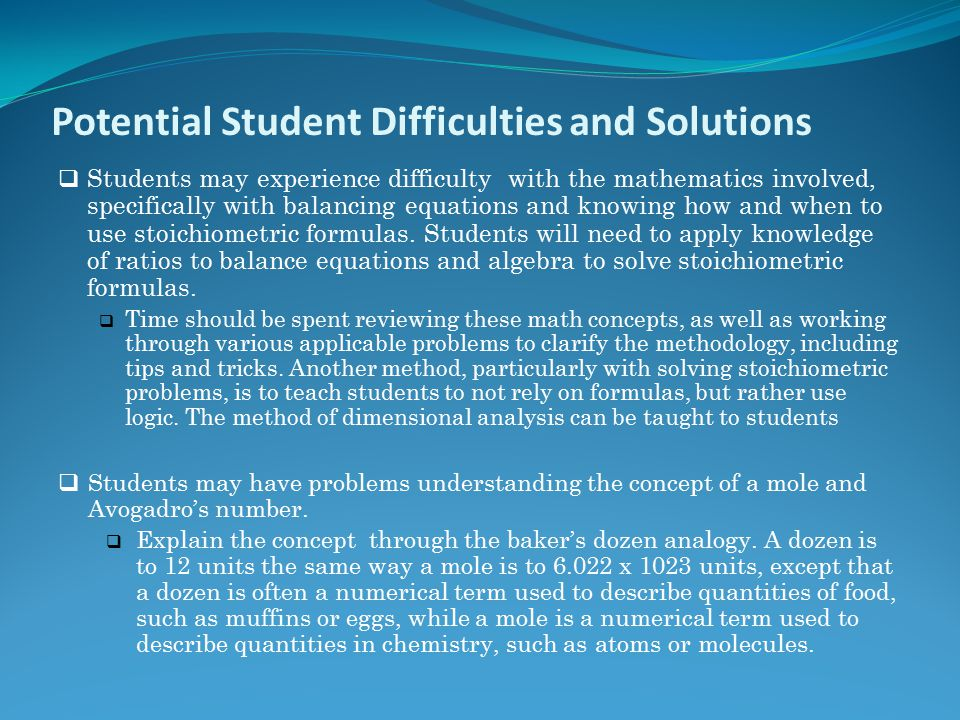 Potential Student Difficulties and Solutions