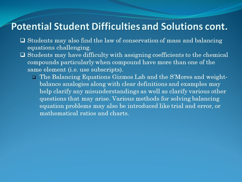 Potential Student Difficulties and Solutions cont.