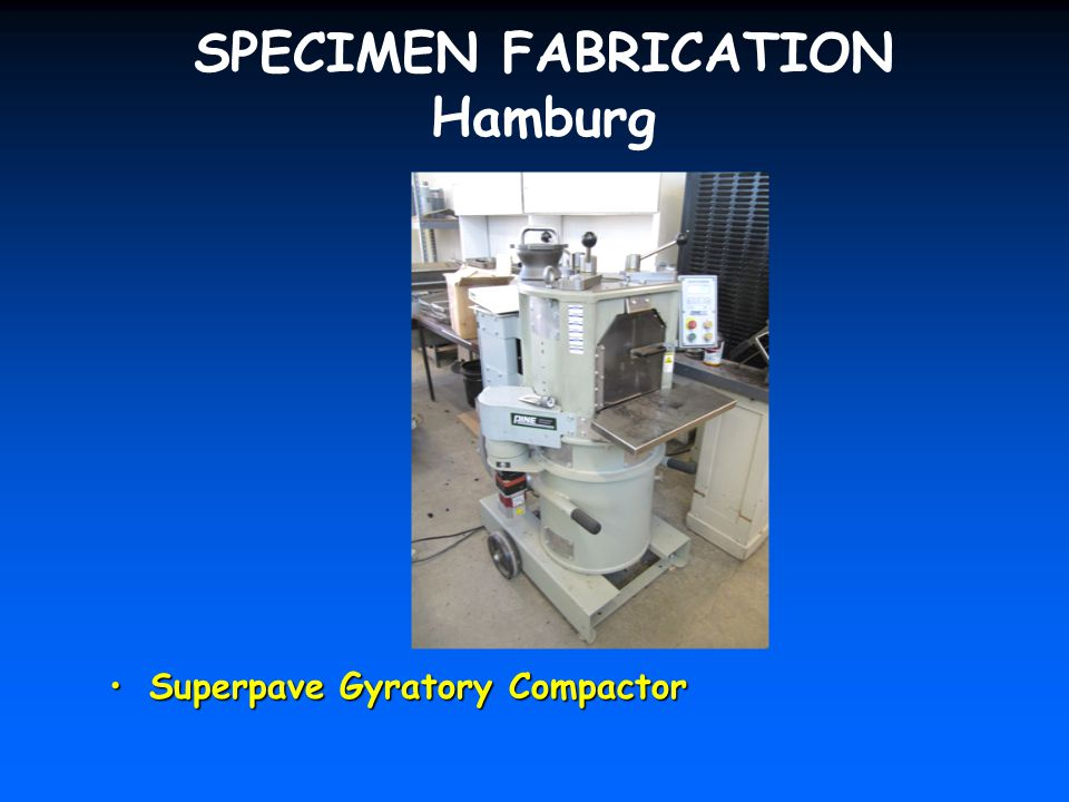 SPECIMEN FABRICATION Hamburg