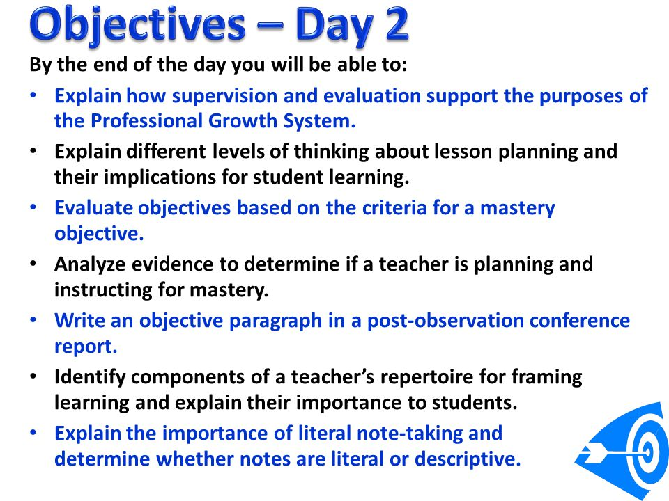Objectives – Day 2 By the end of the day you will be able to: