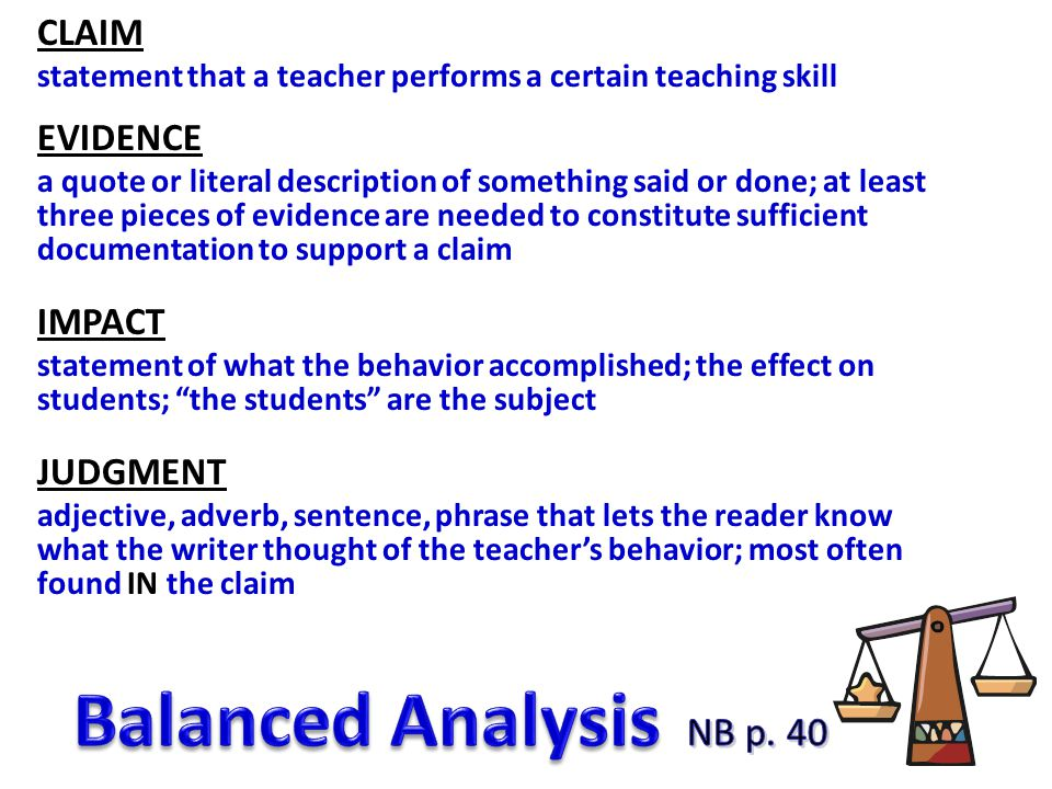 Balanced Analysis NB p. 40 CLAIM EVIDENCE IMPACT JUDGMENT