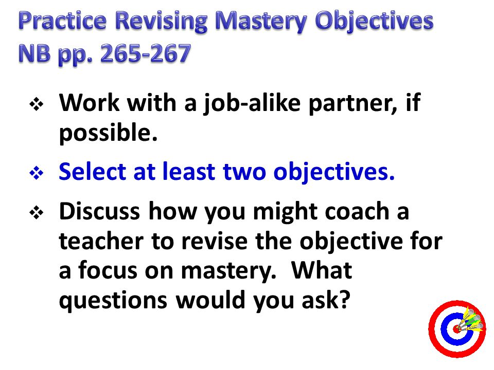 Practice Revising Mastery Objectives NB pp. 265-267