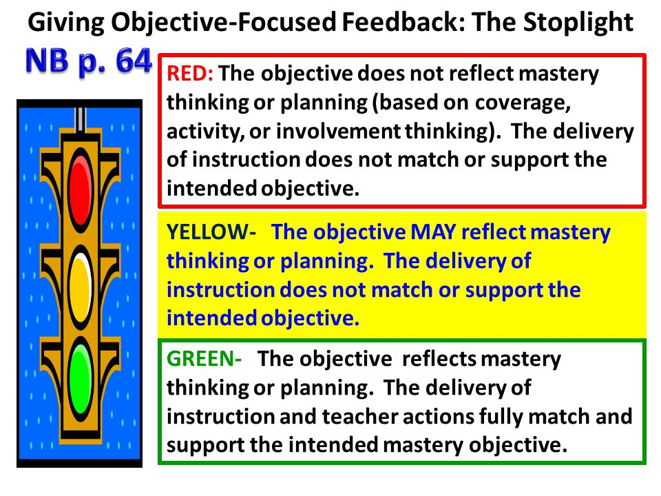 Giving Objective-Focused Feedback: The Stoplight