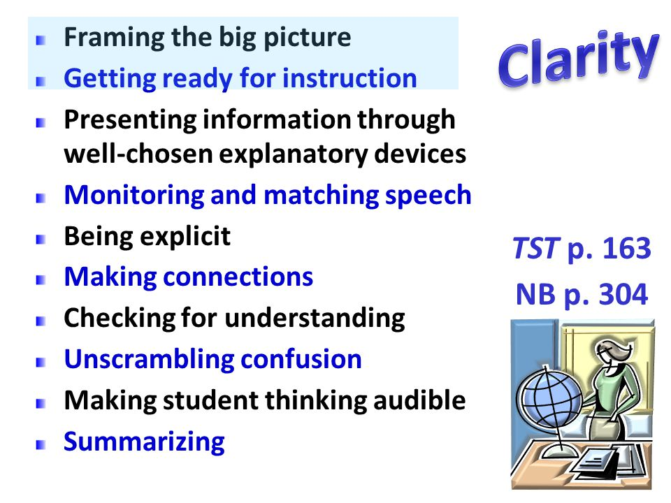 Clarity TST p. 163 NB p. 304 Framing the big picture