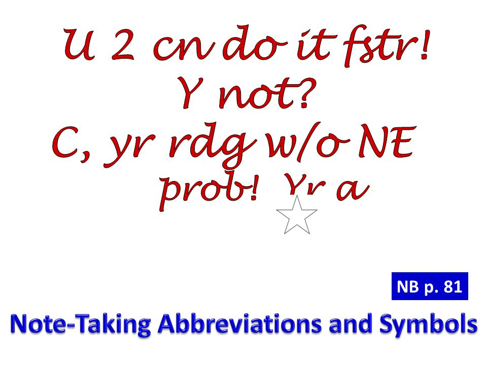 Note-Taking Abbreviations and Symbols