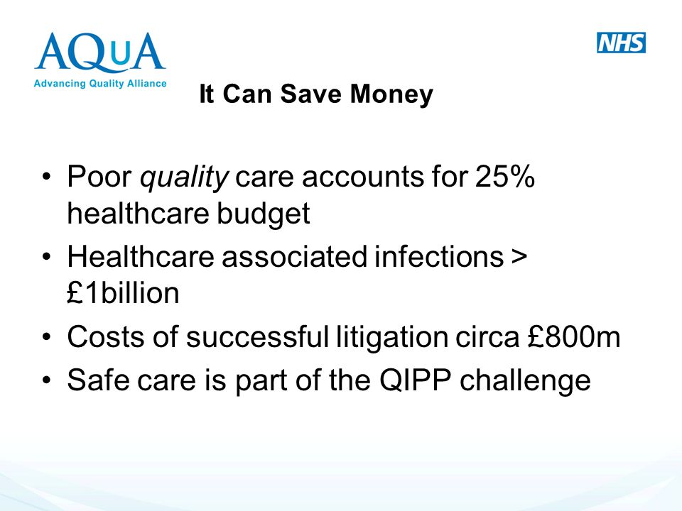 Poor quality care accounts for 25% healthcare budget