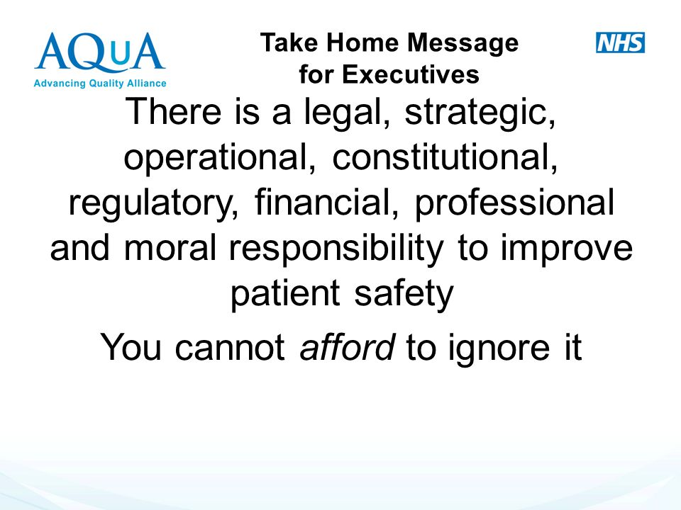 Take Home Message for Executives