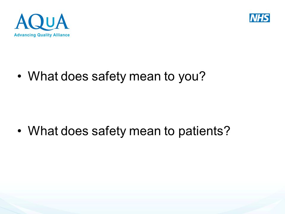 What does safety mean to you