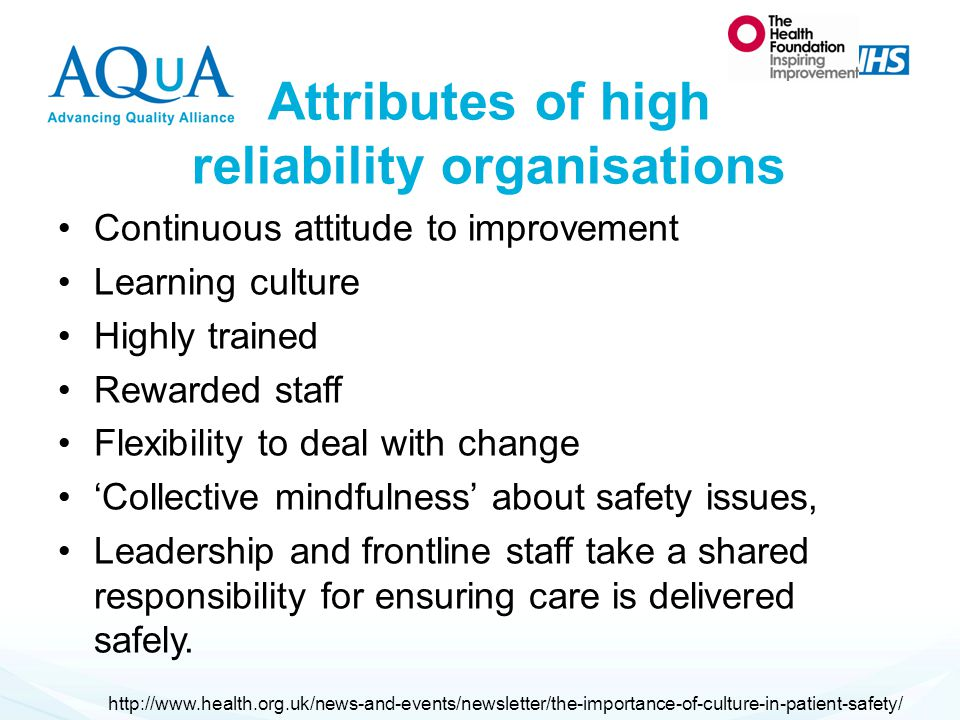 Attributes of high reliability organisations