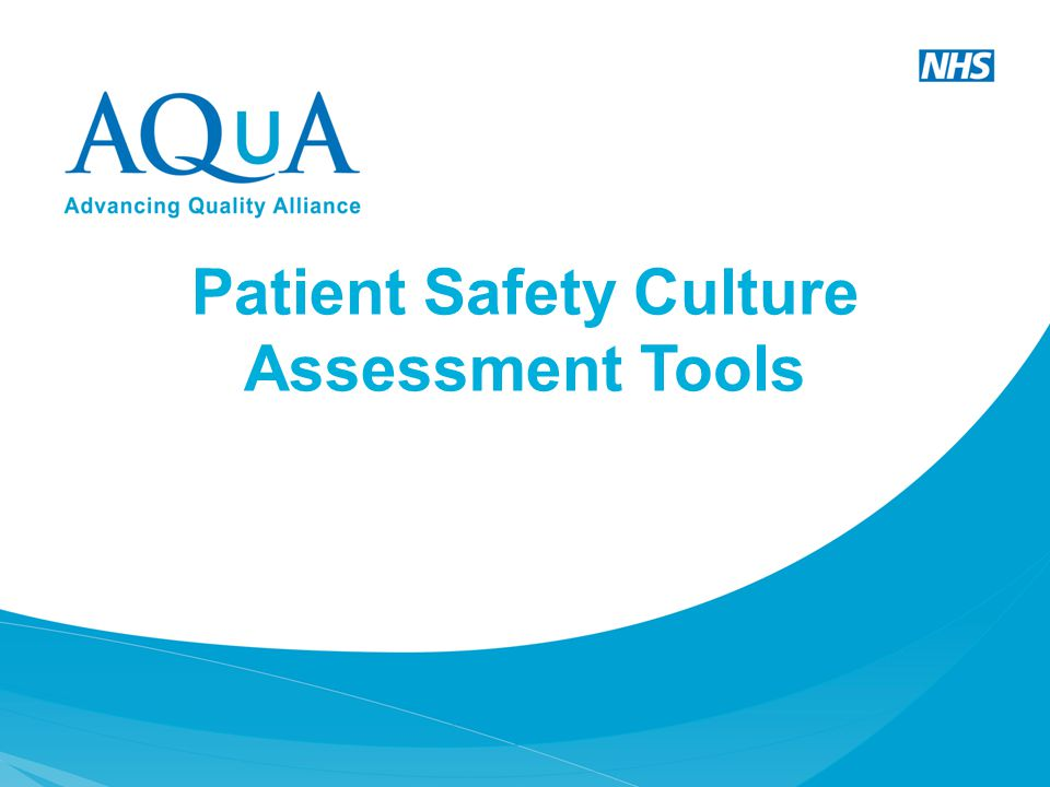 Patient Safety Culture Assessment Tools