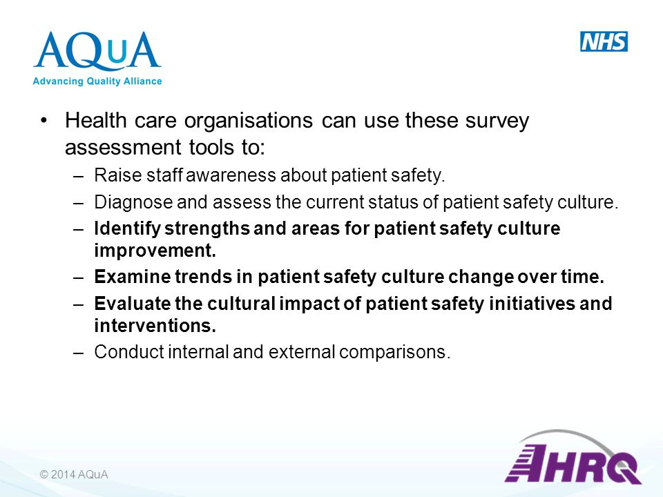Health care organisations can use these survey assessment tools to:
