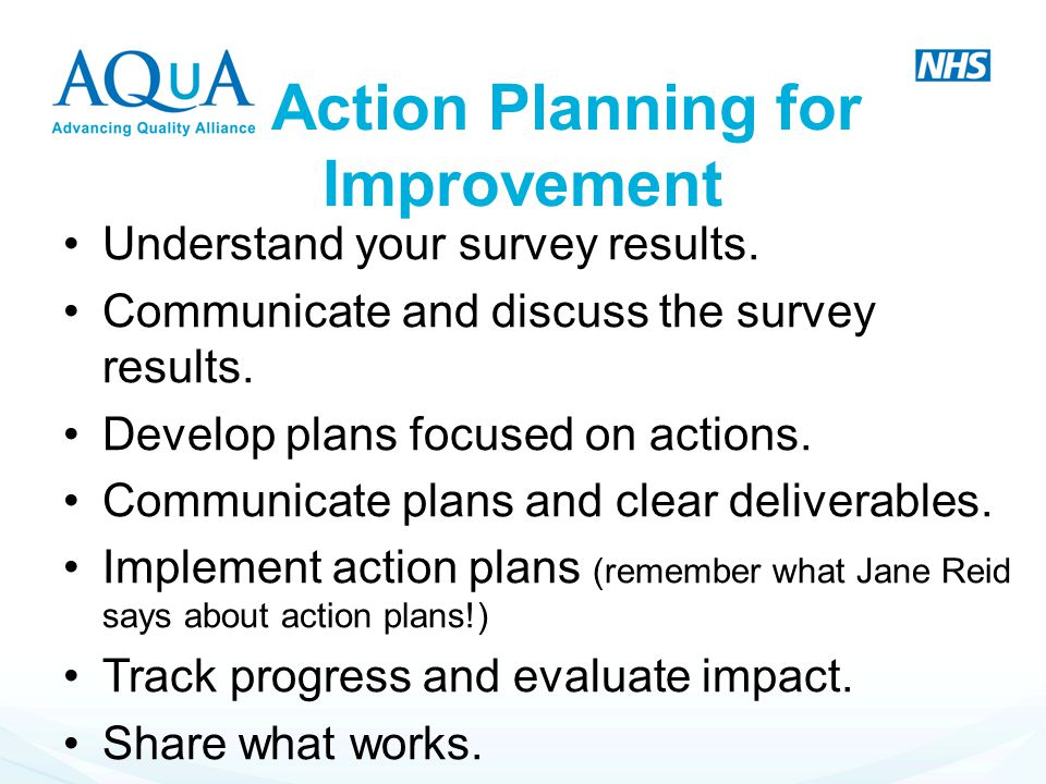 Action Planning for Improvement