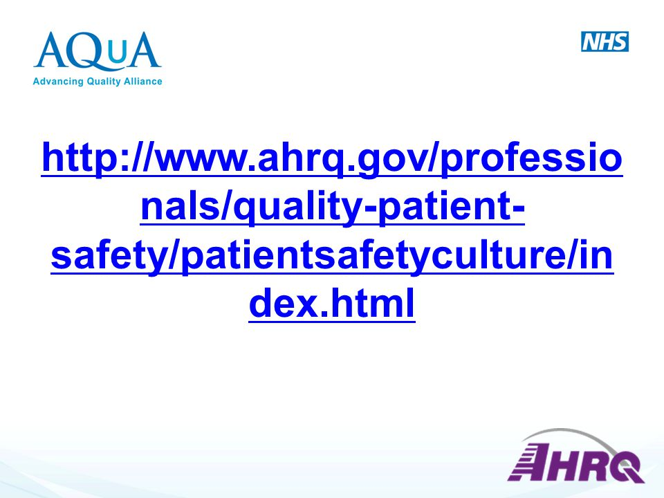 http://www.ahrq.gov/professionals/quality-patient-safety/patientsafetyculture/index.html