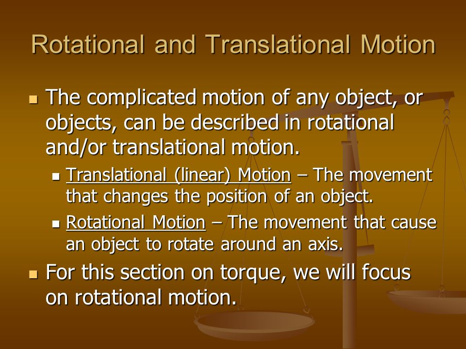 Rotational and Translational Motion