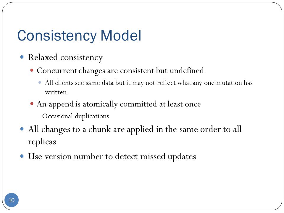 Consistency Model Relaxed consistency
