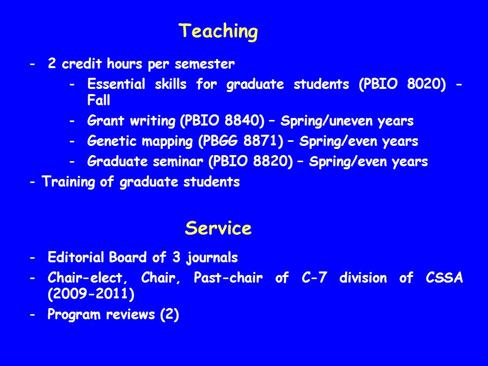 Teaching Service 2 credit hours per semester