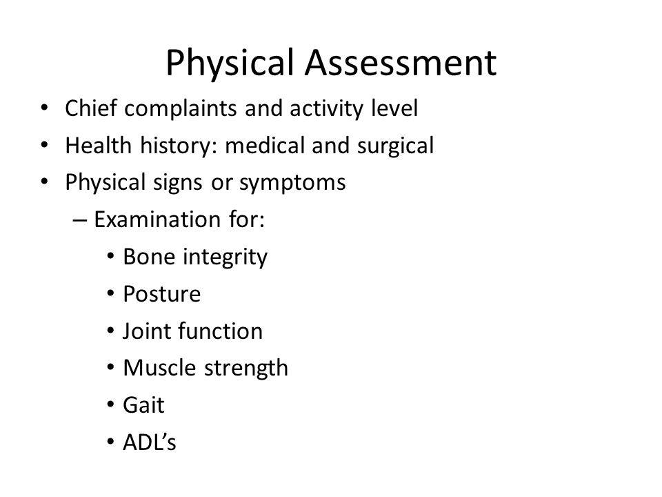 Physical Assessment Chief complaints and activity level