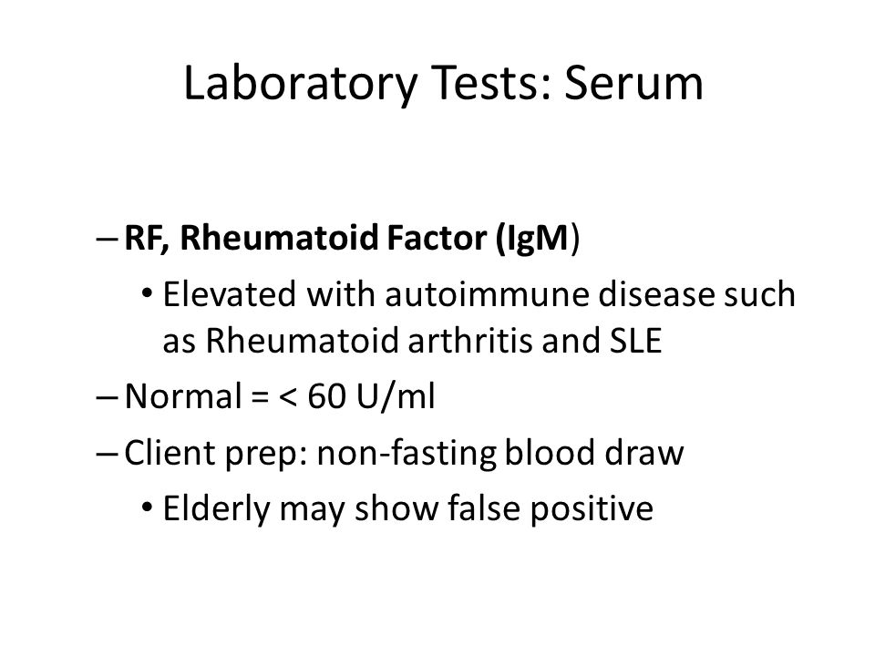 Laboratory Tests: Serum