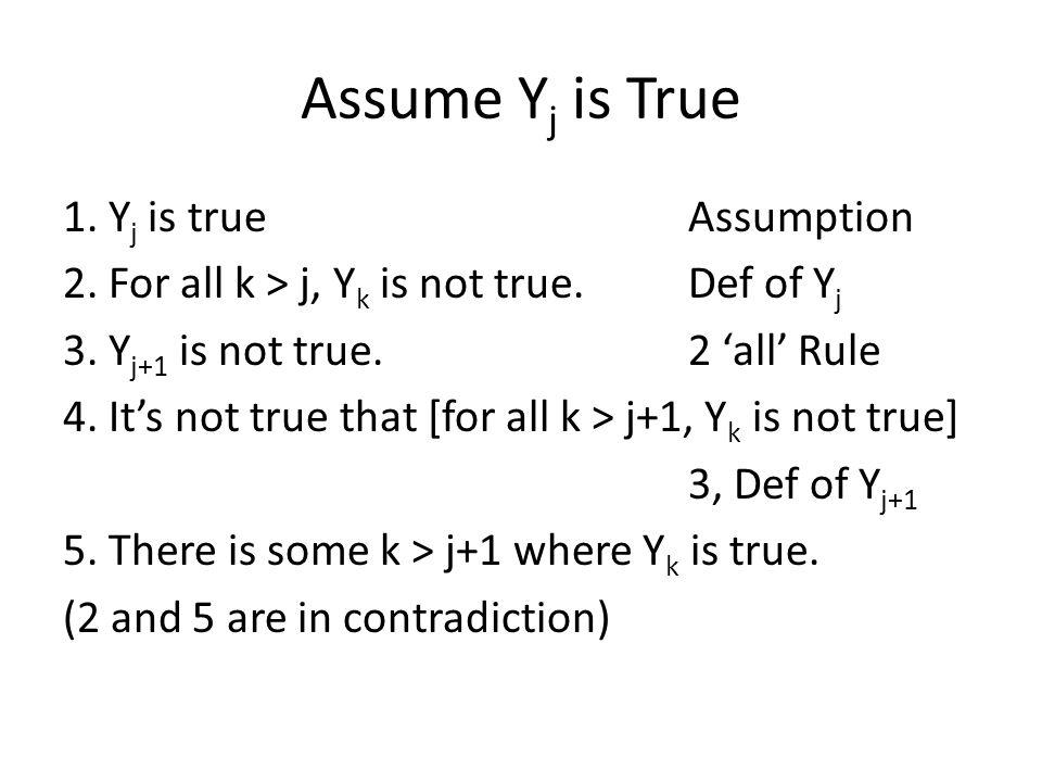 Assume Yj is True
