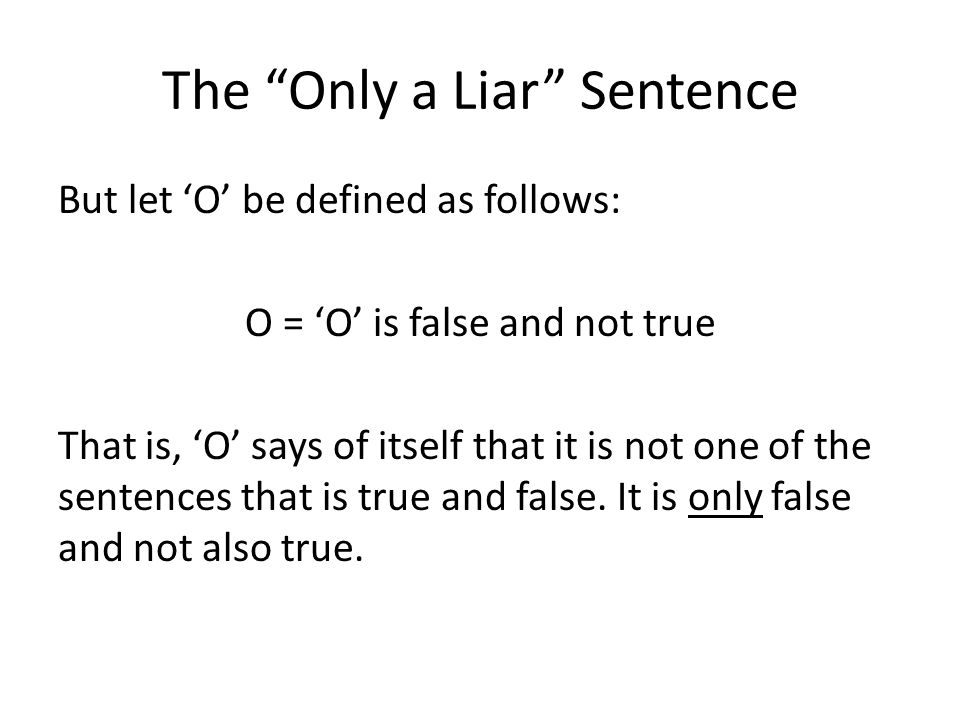 The Only a Liar Sentence