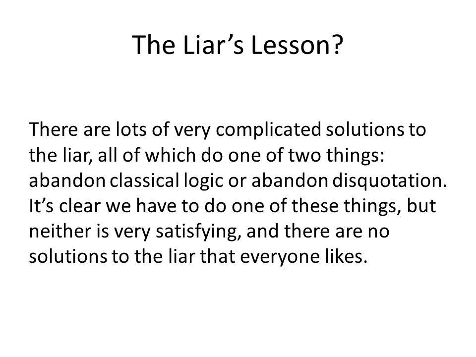 The Liar's Lesson