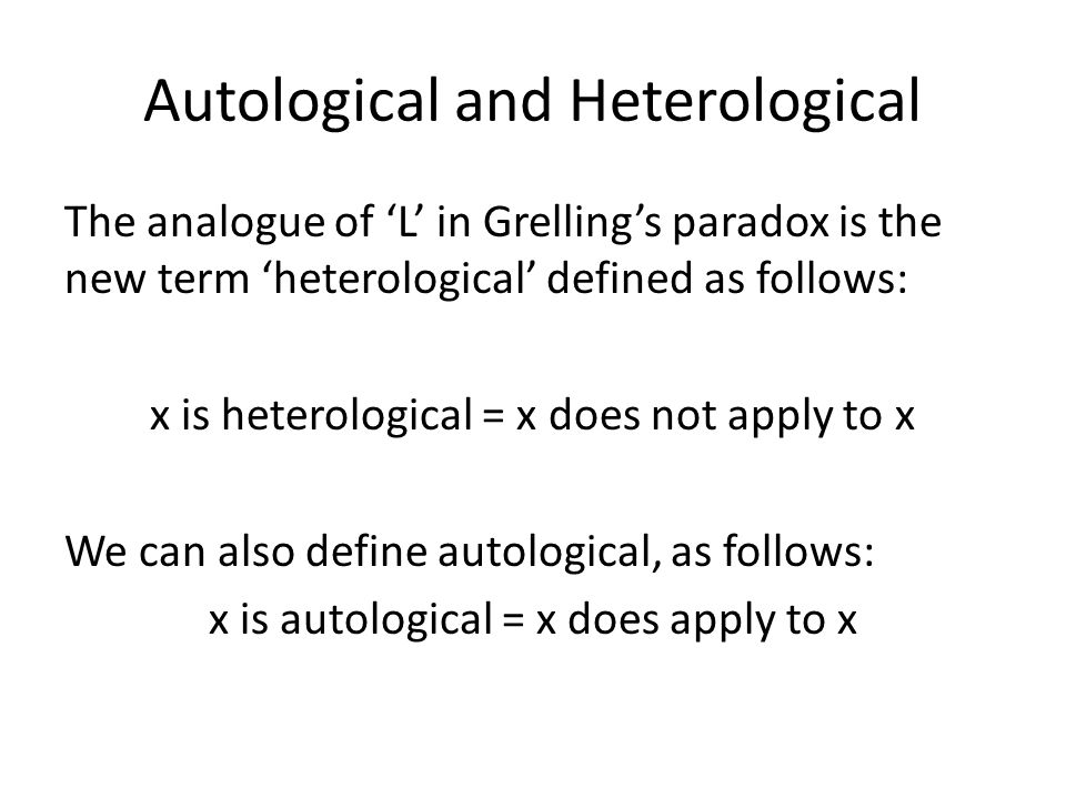 Autological and Heterological