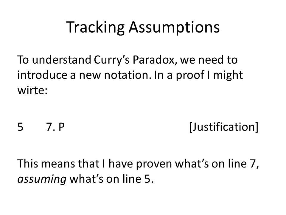 Tracking Assumptions