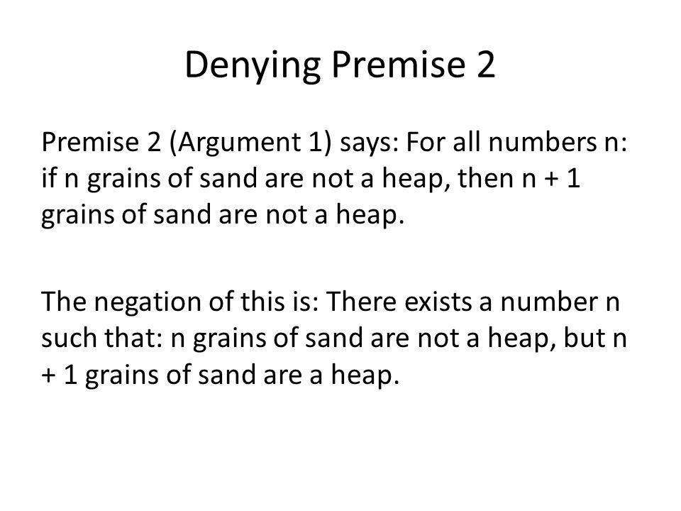 Denying Premise 2