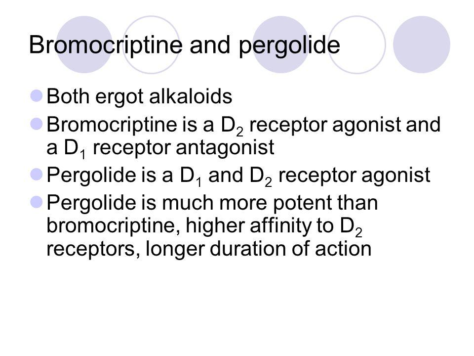Bromocriptine and pergolide