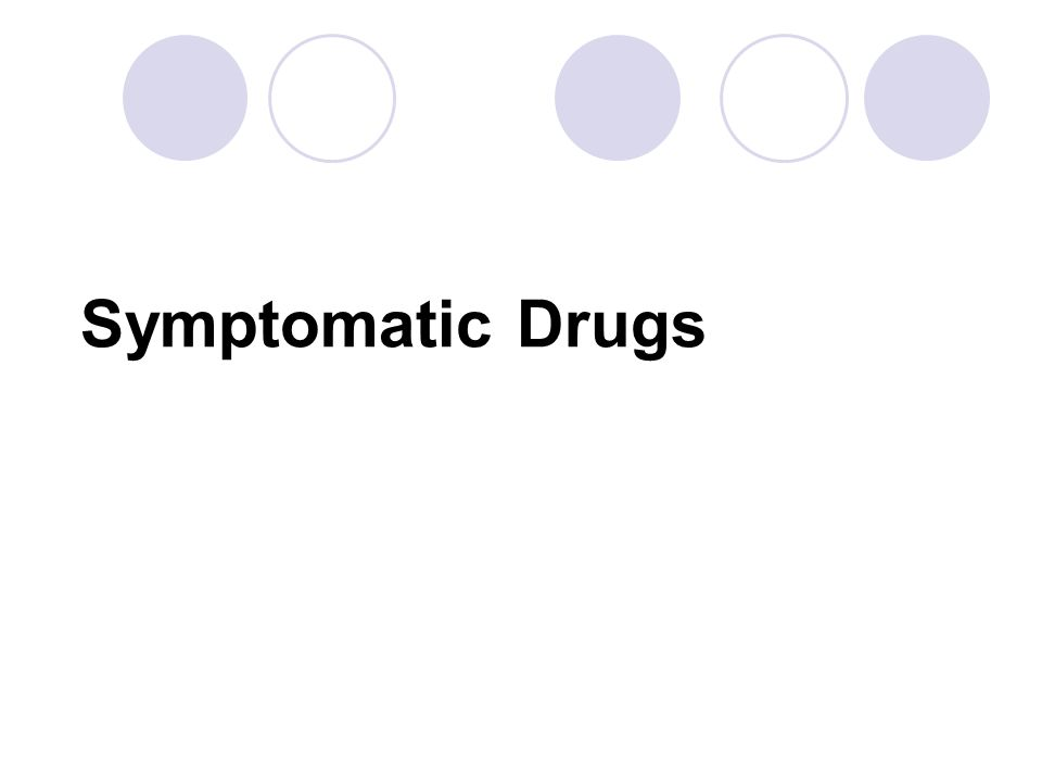 Symptomatic Drugs