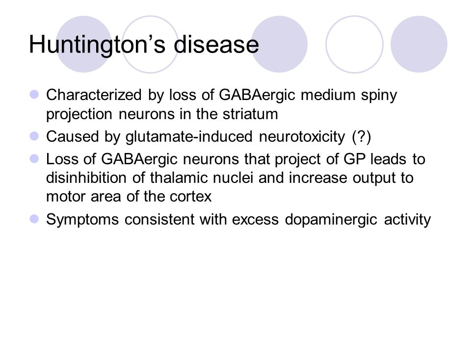 Huntington's disease Characterized by loss of GABAergic medium spiny projection neurons in the striatum.