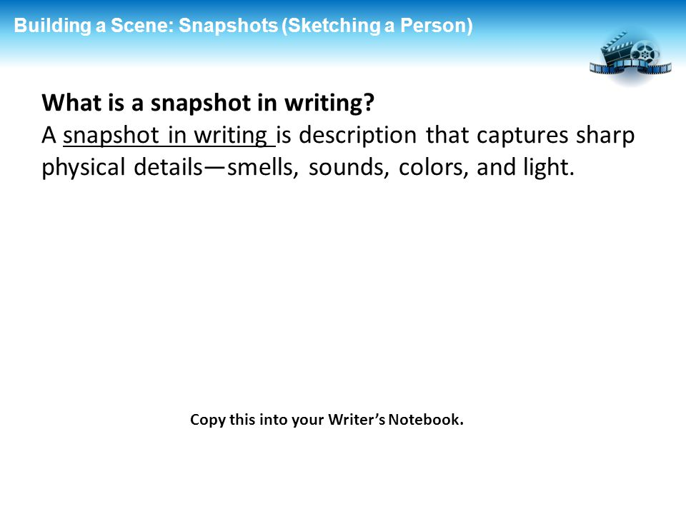 What is a snapshot in writing
