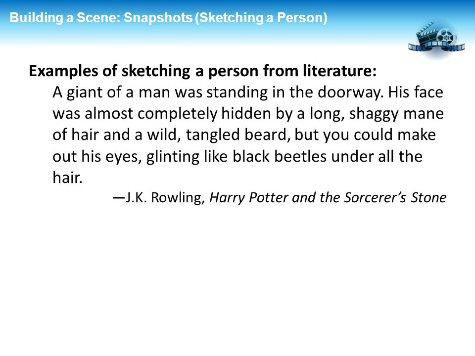 Examples of sketching a person from literature:
