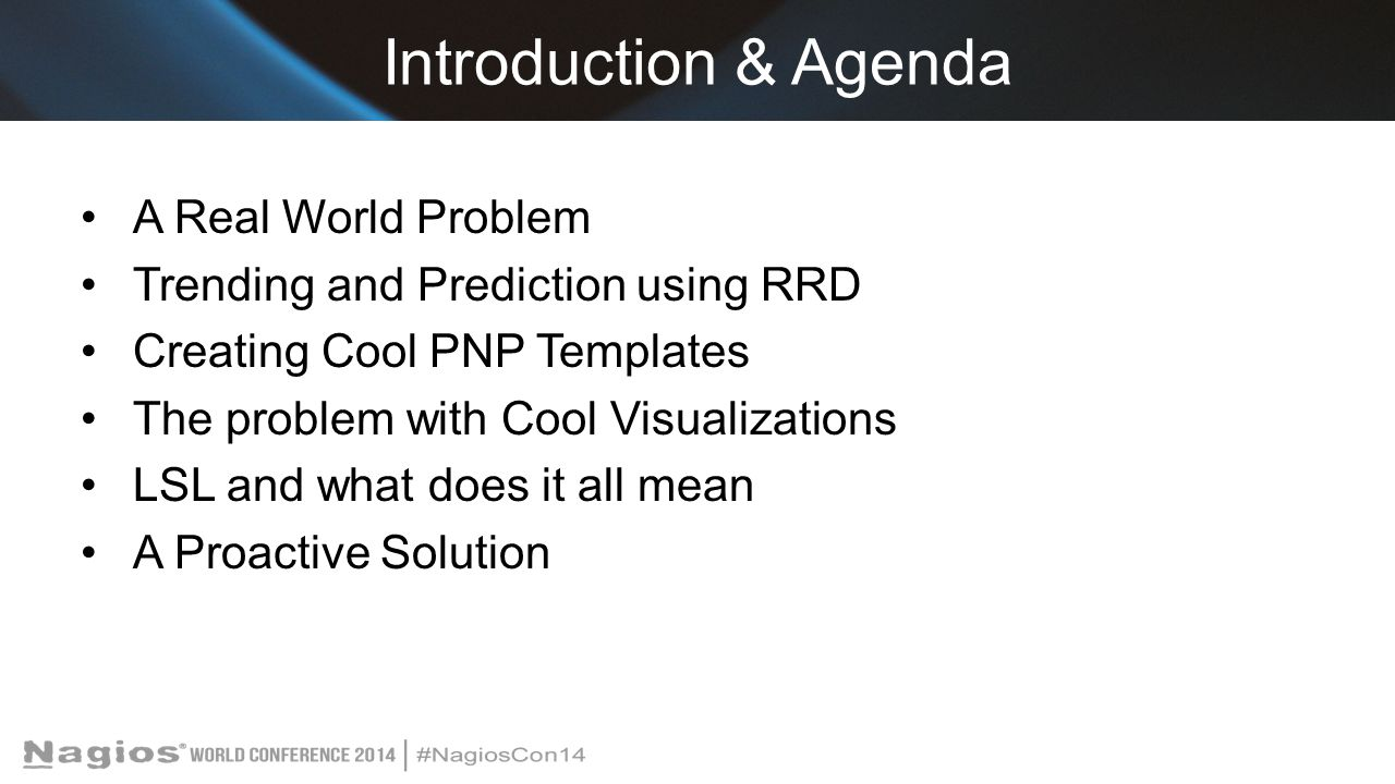 Introduction & Agenda A Real World Problem