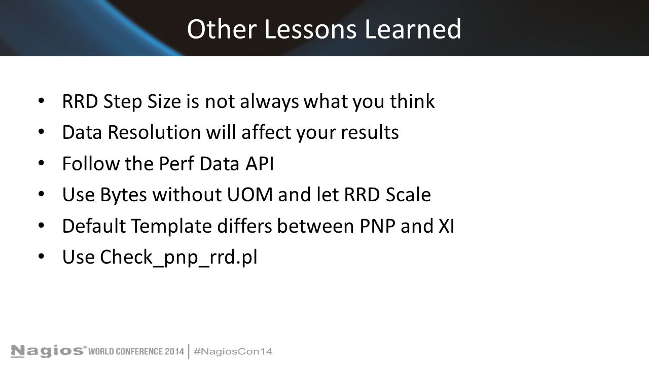 Other Lessons Learned RRD Step Size is not always what you think