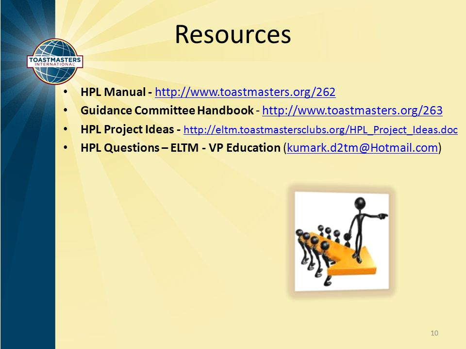 Resources HPL Manual - http://www.toastmasters.org/262