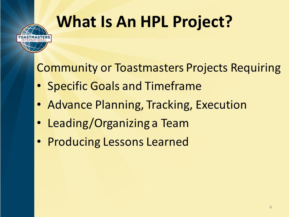 What Is An HPL Project Community or Toastmasters Projects Requiring