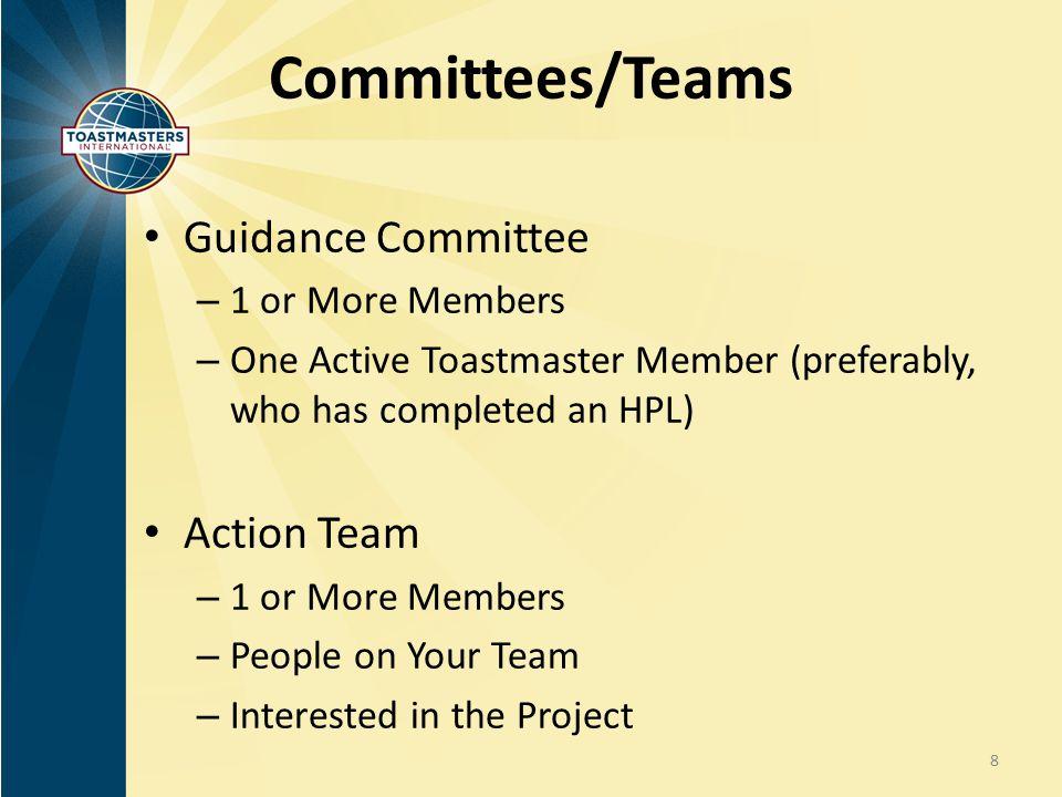 Committees/Teams Guidance Committee Action Team 1 or More Members