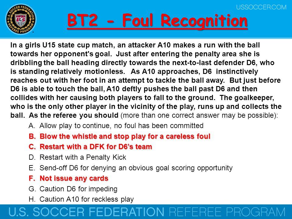 BT2 - Foul Recognition