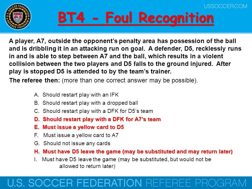 BT4 - Foul Recognition