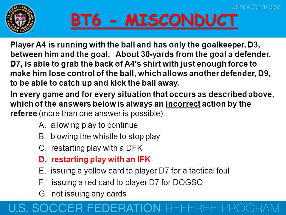 BT6 - MISCONDUCT