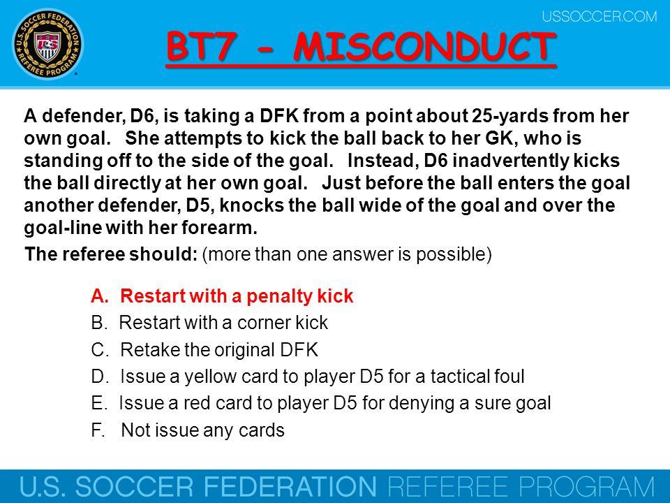 BT7 - MISCONDUCT