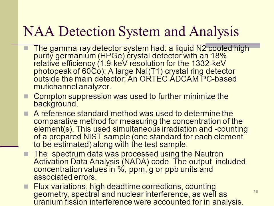 NAA Detection System and Analysis
