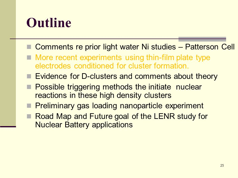 Outline Comments re prior light water Ni studies – Patterson Cell