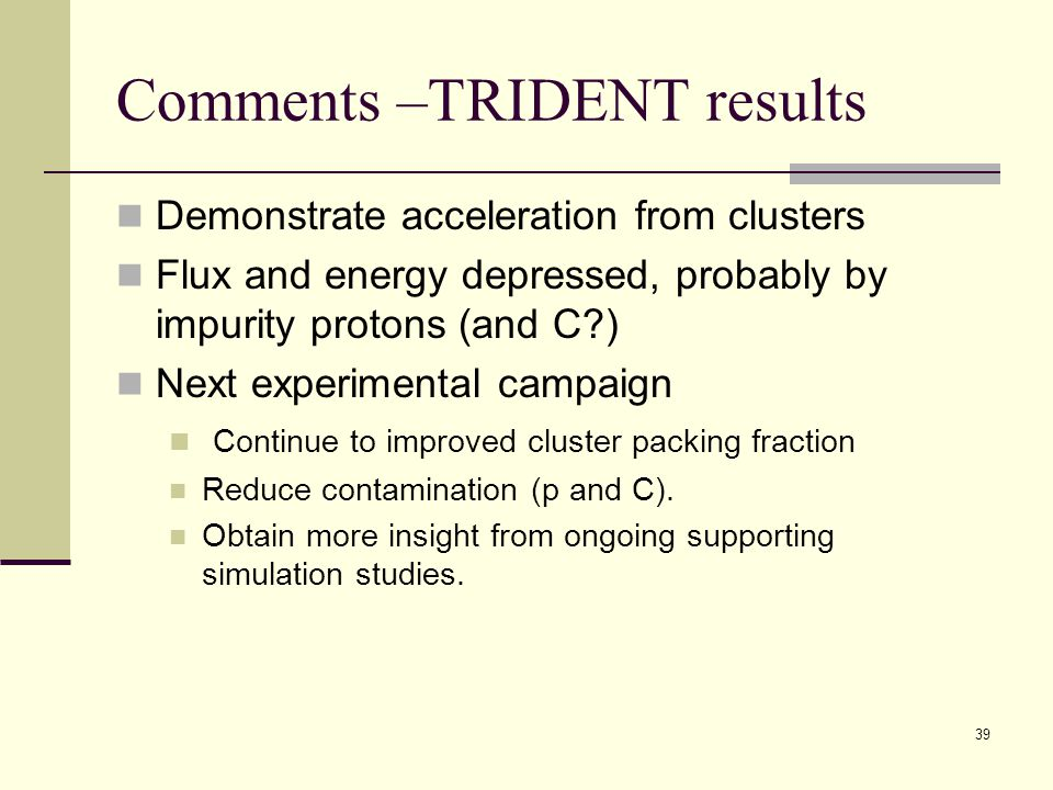 Comments –TRIDENT results