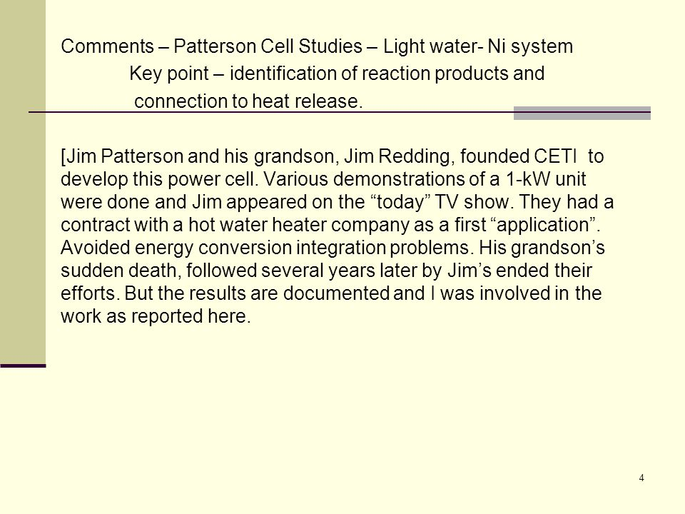 Comments – Patterson Cell Studies – Light water- Ni system