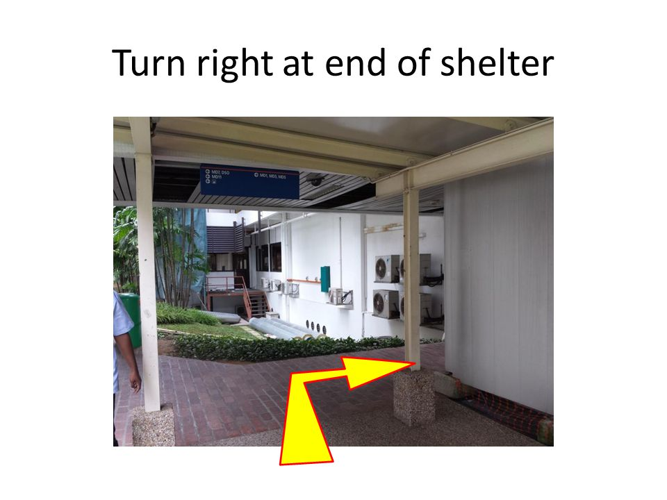 Turn right at end of shelter